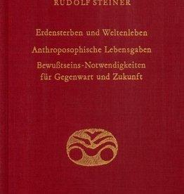 Rudolf Steiner, GA 181 Erdensterben und Weltenleben. Anthroposophische Lebensgaben. Bewusstseins-Notwendigkeiten für Gegenwart und Zukunft