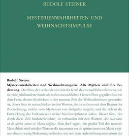 Rudolf Steiner, GA 180 Mysterienwahrheiten und Weihnachtsimpulse. Alte Mythen und ihre Bedeutung