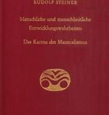 Rudolf Steiner, GA 176 Menschliche und menschheitliche Entwicklungswahrheiten. Das Karma des Materialismus