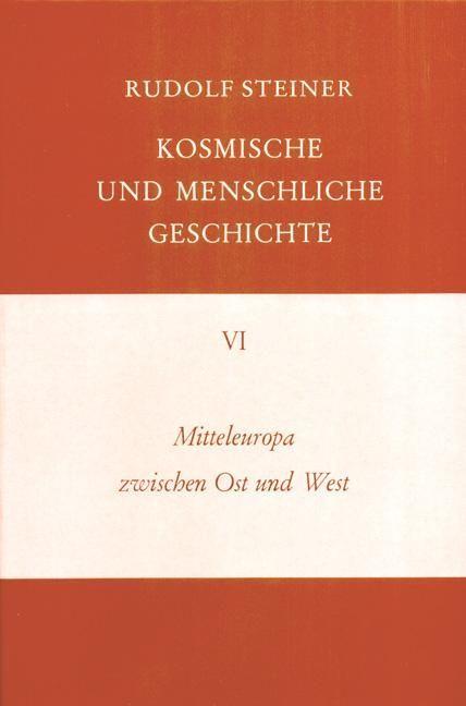 Rudolf Steiner, GA 174a Mitteleuropa zwischen Ost und West