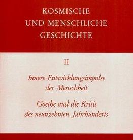 Rudolf Steiner, GA 171 Innere Entwicklungsimpulse der Menschheit. Goethe und die Krisis des neunzehnten Jahrhunderts