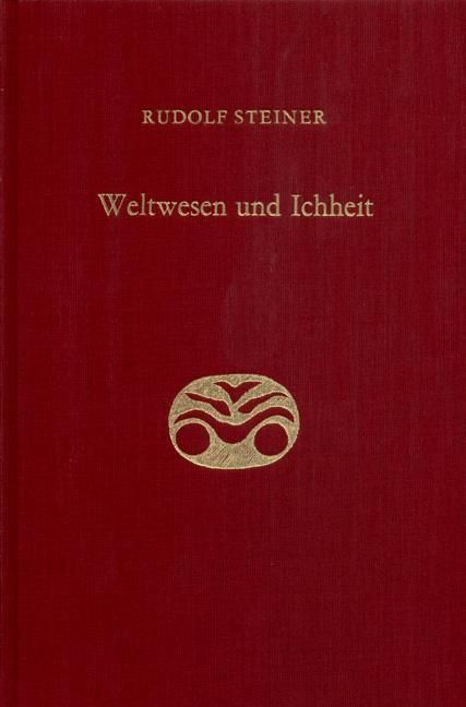 Rudolf Steiner, GA 169 Weltwesen und Ichheit