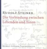 Rudolf Steiner, GA 168 Die Verbindung zwischen Lebenden und Toten