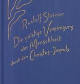 Rudolf Steiner, GA 165 Die geistige Vereinigung der Menschheit durch den Christus-Impuls