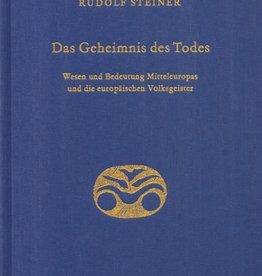 Rudolf Steiner, GA 159 Das Geheimnis des Todes. Wesen und Bedeutung Mitteleuropas und die europäischen Volksgeister