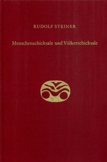 Rudolf Steiner, GA 157 Menschenschicksale und Völkerschicksale