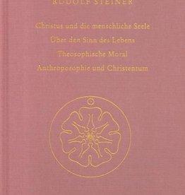 Rudolf Steiner, GA 155 Christus und die menschliche Seele. Über den Sinn des Lebens. Theosophische Moral. Anthroposophie und Christentum
