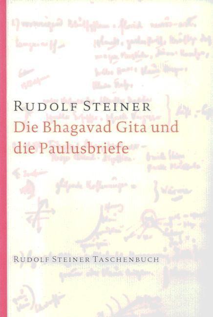 Rudolf Steiner, GA 142 Die Bhagavad Gita und die Paulusbriefe