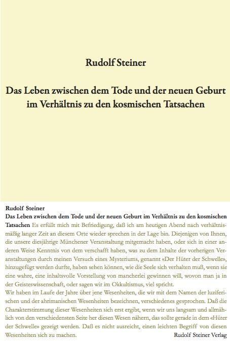 Rudolf Steiner, GA 141 Das Leben zwischen dem Tode und der neuen Geburt im Verhältnis zu den kosmischen Tatsachen