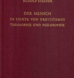 Rudolf Steiner, GA 137 Der Mensch im Lichte von Okkultismus, Theosophie und Philosophie