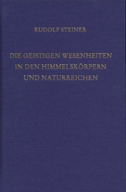 Rudolf Steiner, GA 136 Die geistigen Wesenheiten in den Himmelskörpern und Naturreichen