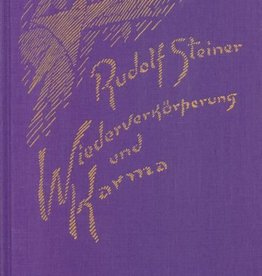 Rudolf Steiner, GA 135 Wiederverkörperung und Karma und ihre Bedeutung für die Kultur der Gegenwart