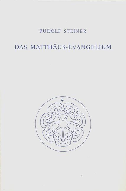 Rudolf Steiner, GA 123 Das Matthäus-Evangelium