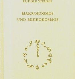 Rudolf Steiner, GA 119 Makrokosmos und Mikrokosmos. Die große und die kleine Welt. Selenfragen, Lebensfragen, Geistesfragen