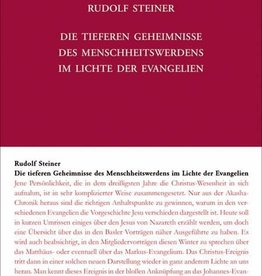 Rudolf Steiner, GA 117 Die tieferen Geheimnisse des Menschheitswerdens im Lichte der Evangelien