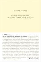 Rudolf Styeiner, GA 104a Aus der Bilderschrift der Apokalypse des Johannes