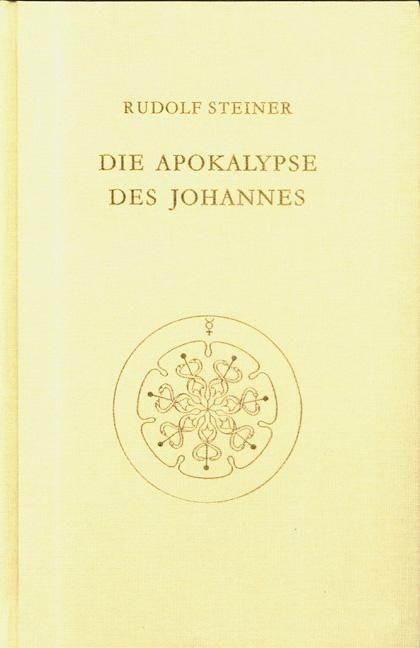 Rudolf Steiner, GA 104 Die Apokalypse des Johannes