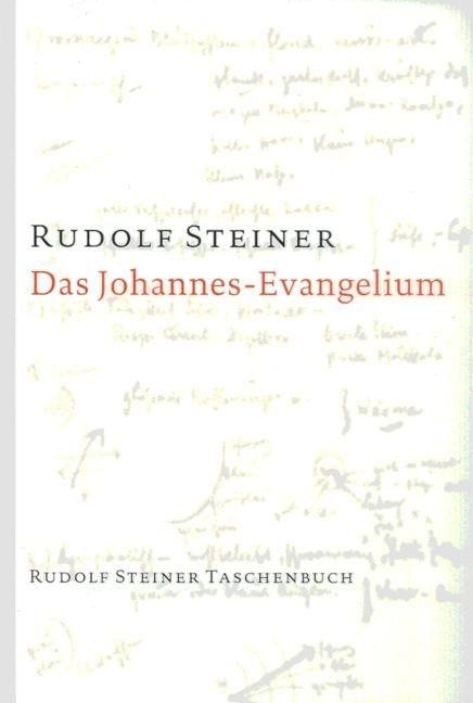 Rudolf Steiner, GA 103 Das Johannes-Evangelium