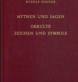 Rudolf Steiner, GA 101 Mythen und Sagen. Okkulte Zeichen und Symbole