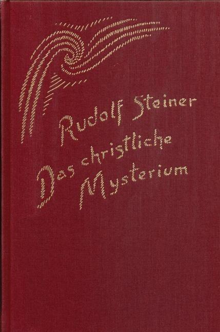 Rudolf Steiner, GA 97 Das christliche Mysterium