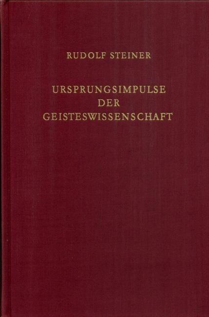 Rudolf Steiner, GA 96 Ursprungsimpulse der Geisteswissenschaft. Christliche Esoterik im Lichte neuer Geist-Erkenntnis