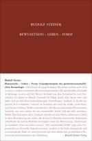 Rudolf Steiner, GA 89 Bewusstsein - Leben - Form. Grundprinzipien der geisteswissenschaftlichen Kosmologie