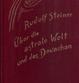 Rudolf Steiner, GA 88 Über die astrale Welt und das Devachan