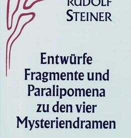 Rudolf Steiner, GA 44 Entwürfe, Fragmente und Paralipomena zu den vier Mysteriendramen