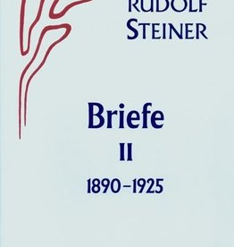 Rudolf Steiner, GA 39 Briefe Band II: 1890-1925