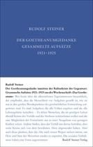 """Rudolf Steiner, GA 36 Der Goetheanumgedanke inmitten der Kulturkrisis der Gegenwart. Gesammelte Aufsätze aus der Wochenschrift """"Das Goetheanum"""" 1921-1925"""