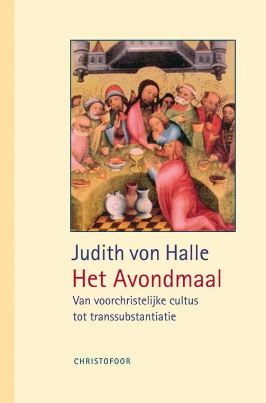 Judith von Halle, Het  laatste avondmaal