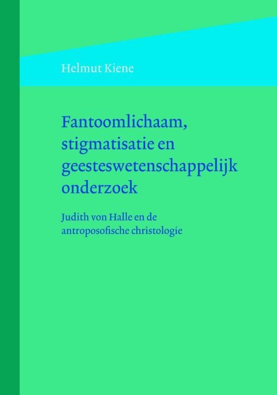 Helmut Kiene, Fantoomlichaam, stigmatisatie en geesteswetenschappelijk onderzoek