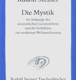 Rudolf Steiner, GA 7 Die Mystik im Aufgange des neuzeitlichen Geisteslebens und ihr Verhältnis zur modernen Weltanschauung