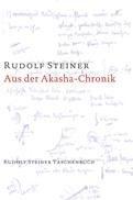 Rudolf Steiner, GA 11 Aus der Akasha-Chronik