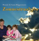 Hennie de Gans, Zonnestraaltjes