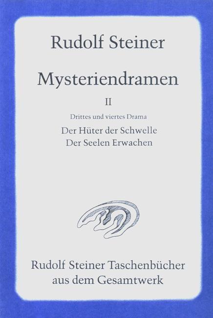Rudolf Steiner, GA 14 Vier Mysteriendramen