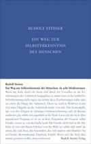 Rudolf Steiner, GA 16 Ein Weg zur Selbsterkenntnis des Menschen in acht Meditationen