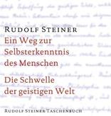 Rudolf Steiner, GA 17 Die Schwelle der geistigen Welt. Aphoristische Ausführungen