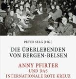 Peter Selg, Die Überlebenden von Bergen-Belsen