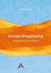 Dieter Brüll, Sociale driegeleding. Verzamelde geschriften I