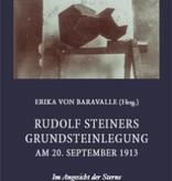 Erika von Baravalle (Hrsg.), Rudolf Steiners Grundsteinlegung am 20.  September 1913