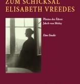 Peter Self, Zum Schicksal Elisabeth Vreedes