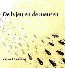 Janneke Rosenbrand, De Bijen  en de mensen