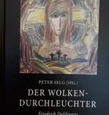 Peter Selg, (Hg.), Der Wolkendurchleuchter