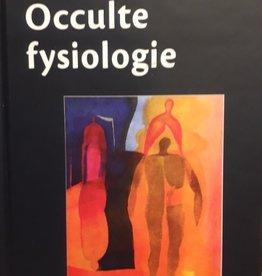 Rudolf Steiner, Occulte fysiologie