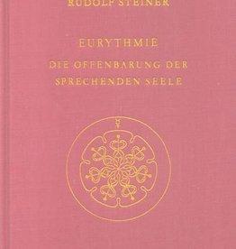 Rudolf Steiner, GA 277 Eurythmie - Die Offenbarung der sprechende Seele