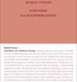 Rudolf Steiner, GA 278 Eurythmie als sichtbarer Gesang (Ton-Eurythmie-Kurs)
