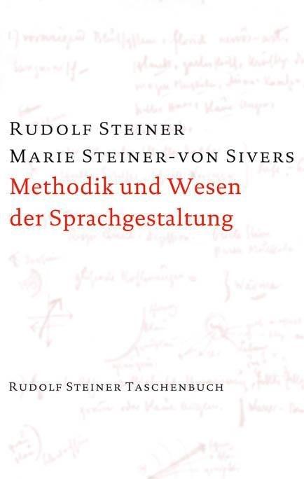 Rudolf Steiner, GA 280 Methodik und Wesen der Sprachgestaltung