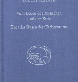 Rudolf Steiner, GA 349 Vom Leben des Menschen und der Erde. Über das Wesen des Christentums.