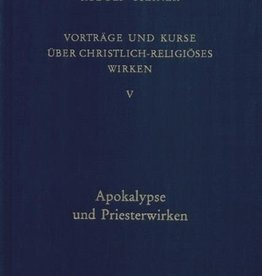 Rudolf Steiner, GA 346 Vorträge und Kurze über christlich-religiöses Wirken V: Apokalypse und Priesterwirken